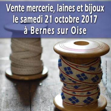 Vente mercerie , laines et bijoux le samedi 21 octobre 2017 à Bernes sur Oise