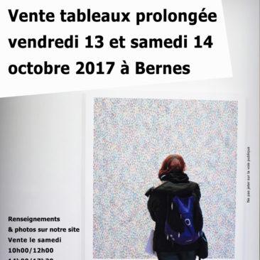vente tableaux prolongée le vendredi 13 et samedi 14 à Bernes sur Oise