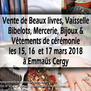 Vente de beaux livres, vaisselle, bibelots, mercerie, bijoux et vêtements de cérémonie les 15, 16, 17 mars 2018 à Cergy