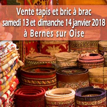 Tapis et Bric à brac a Bernes sur Oise les 13 et 14 janvier 2018