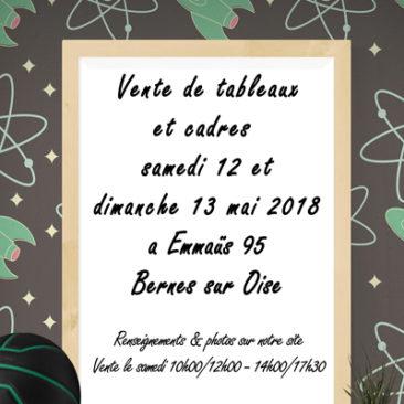 Vente de tableaux et cadres les 12 et 13 mai 2018 à Bernes
