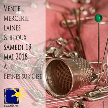 vente mercerie, laines et bijoux samedi 19 mai 2018 à Bernes sur Oise