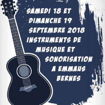 Instruments de musique et sonorisation les samedi 8 et dimanche 9 Septembre 2018 à Bernes