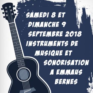 Quelques images ! Instruments de musique et sonorisation 8 et 9 Septembre 2018 à Bernes