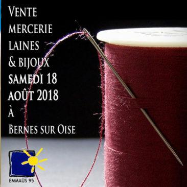 Vente de mercerie, laines et bijoux le samedi 18 août 2018 à Bernes