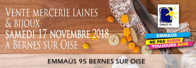 vente mercerie laines et bijoux 17 novembre 2018 a emmaüs bernes sur oise