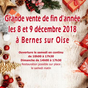 Grande vente de fin d'année Bernes sur Oise les 8 et 9 décembre 2018