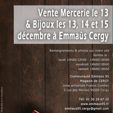 A Cergy, le13 décembre Mercerie,  Les 13, 14 et 15  décembre Bijoux