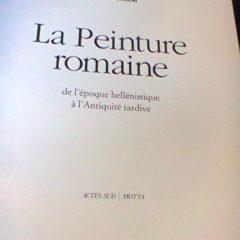 Livre La Peinture romaine : De l'époque hellénistique à l'Antiquité tardive