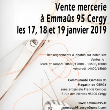 Vente mercerie à Emmaüs Cergy les 17, 18 et 19 janvier 2019