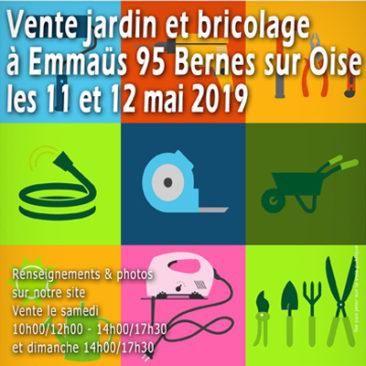 Vente jardin et bricolage à Bernes sur Oise les 11 et 12 mai 2019