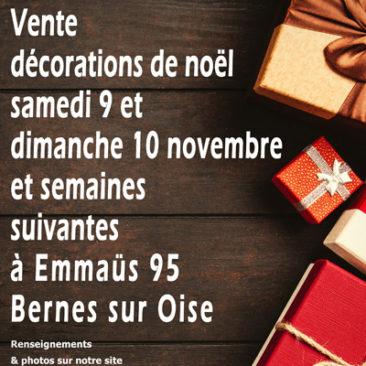 vente décorations de Noël les 9/10 novembre .. à Bernes sur Oise