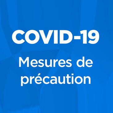 Mesures de précaution COVID-19 dans nos communautés
