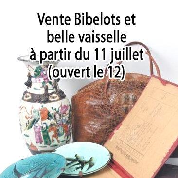 Vente Bibelots et belle vaisselle à partir du 11 juillet (ouvert le 12)