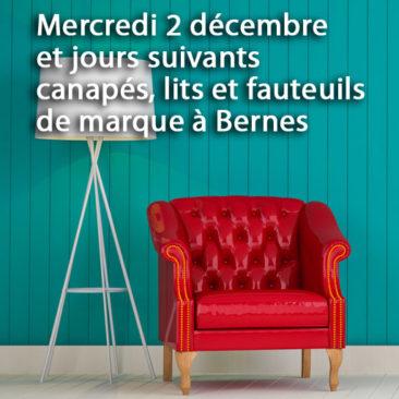 Mercredi 2 décembre et jours suivants : canapés, lits et fauteuils de marque à Bernes