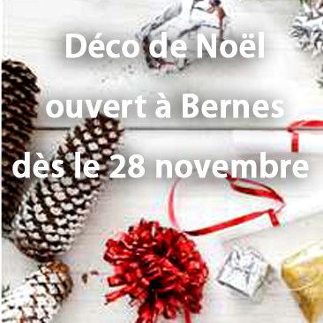 Déco de Noël ouvert à Bernes dès le 28 novembre