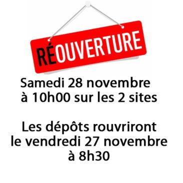 réouverture pour samedi 28 novembre à 10h00 sur les 2 sites