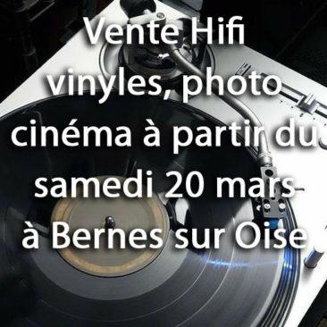 Vente hifi, vinyles, photo et cinéma a partir du samedi 20 mars à Bernes sur Oise