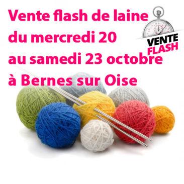 Vente flash de laine à Bernes du mercredi 20 au samedi 23 octobre